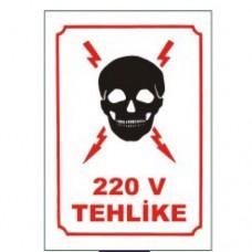 220 Volt Tehlike Uyarı Levhaları