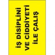 İş Disiplini ve Ciddiyetiyle Çalış